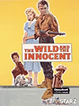 Best movie the wild and the innocent Reviews