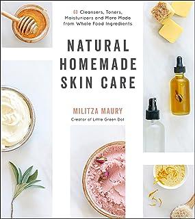 مراقبت از پوست طبیعی در خانه: 60 پاک کننده ، تونر ، مرطوب کننده و بیشتر از مواد غذایی کامل ساخته شده