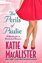 The Perils of Paulie (A Matchmaker in Wonderland Novel Book 4)