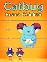 Catbug: Space Chicken!