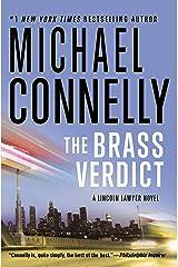 The Brass Verdict: A Novel (Mickey Haller Book 2) Kindle Edition