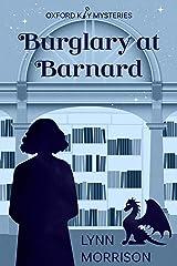 Burglary at Barnard: A charmingly fun paranormal cozy mystery (Oxford Key Mysteries Book 2) Kindle Edition