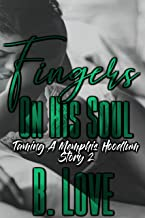Fingers on his Soul (The Memphis Hoodlum Standalone Series Book 2)