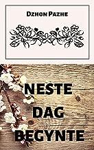 Neste dag begynte (Norwegian Edition)