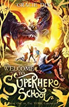 Welcome To Superhero School (The Vork Chronicles)
