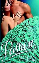 Passion (A Passion Novel)