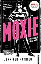 Moxie (Edició en català): La revolució de les noies (Ficció) (Catalan Edition)