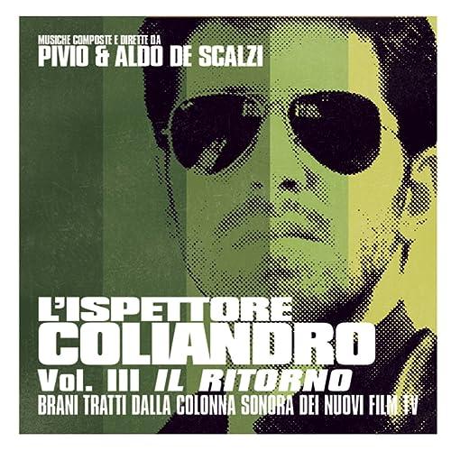 Lispettore Coliandro - Vol. III - Il ritorno by Pivio ...