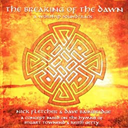The Breaking Of The Dawn
