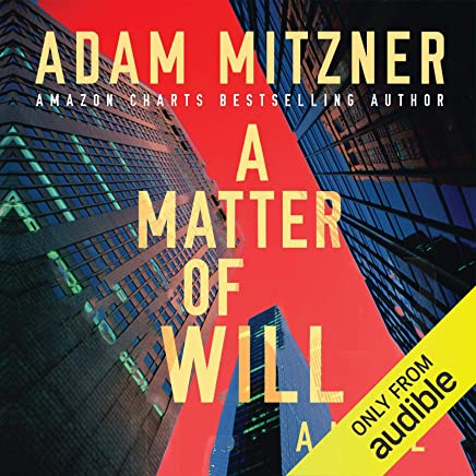 A Matter of Will: A Novel