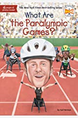 What Are the Paralympic Games? (What Was?) Kindle Edition