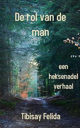 De rol van de man: Een heksenadel verhaal