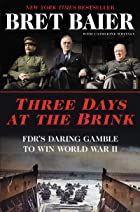 Cover image of Three Days at the Brink by Bret Baier & Catherine Whitney
