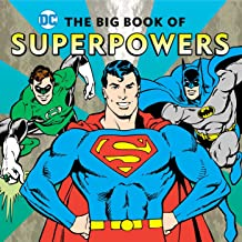 The Big Book of Superpowers (17) (DC Super Heroes)