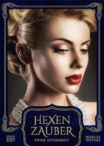 Books By Marcel Weyers_hexenfluch Welkende Rose Hexen Saga 2 ...