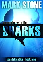 Swimming with the Sharks (Coastal Justice Book 10)