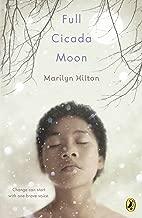 Best full cicada moon by marilyn hilton Reviews