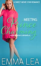 Meeting Prince Charming: A Sweet Movie Star Romance (Bookish Book Club 1)