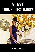 A Test Turned Testimony