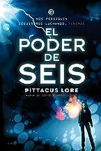 Legados de Lorien #2. El poder de Seis (FICCIÓN YA) (Spanish Edition)
