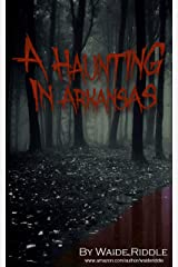 A Haunting in Arkansas Kindle Edition