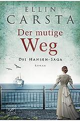 Der mutige Weg (Die Hansen-Saga 5) Kindle Ausgabe