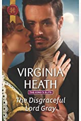 The Disgraceful Lord Gray: A Regency Historical Romance (The King's Elite Book 3) Kindle Edition