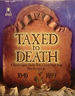 Bepuzzled Taxed to Death