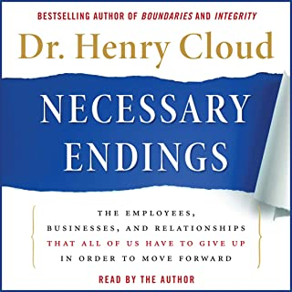 Necessary Endings: The Employees, Businesses, and Relationships That All of Us Have to..
