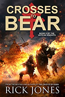 Crosses to Bear (The Vatican Knights Series Book 6)