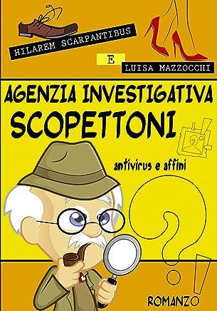 Agenzia Investigativa Scopettoni Antivirus e affini