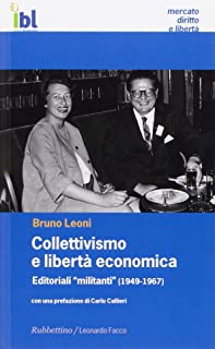 Collettivismo e libertà economica (Mercato, Diritto e Libertà)