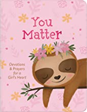 You Matter (for girls): Devotions & Prayers for a Girl's Heart