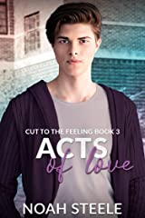 Acts of Love (Cut to the Feeling Book 3) Kindle Edition
