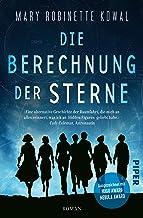 Die Berechnung der Sterne: Roman (German Edition)