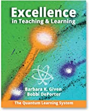 Excellence in Teaching and Learning: The Quantum Learning System