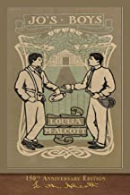 Jo's Boys (150th Anniversary Edition): Illustrated Classic