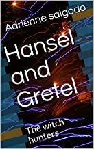 Hansel and Gretel: The witch hunters (Ladybird Book 606) (English Edition)