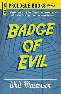 Best badge of evil Reviews