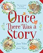 Once There Was a Story: Tales from Around the World, Perfect for Sharing