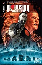 Bloodshot Reborn - Tome 3 - L'Homme analogique (French Edition)