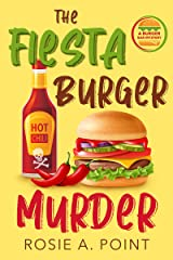 The Fiesta Burger Murder (A Burger Bar Mystery Book 1) Kindle Edition