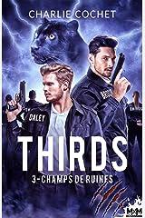 Champs de ruines: Thirds, T3 Format Kindle