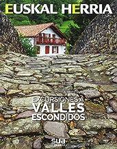 Excursiones a valles escondidos: 30 (Euskal Herria)