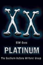 XX: SIW Goes Platinum (The Indian Creek Anthology Series Book 20)