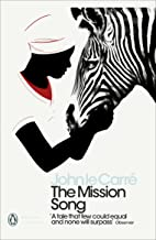 The Mission Song (Penguin Modern Classics)