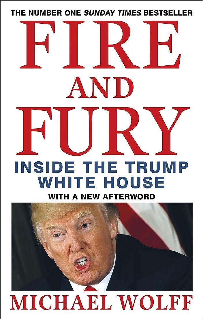 キモいピル懺悔Fire and Fury (English Edition)