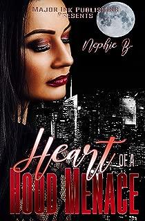 Heart Of A Hood Menace