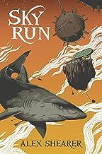 Sky Run (Cloud Hunters Book 2)