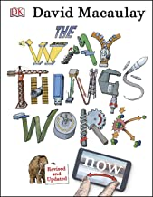 The Way Things Work Now: A Visual Guide to the World of Machines